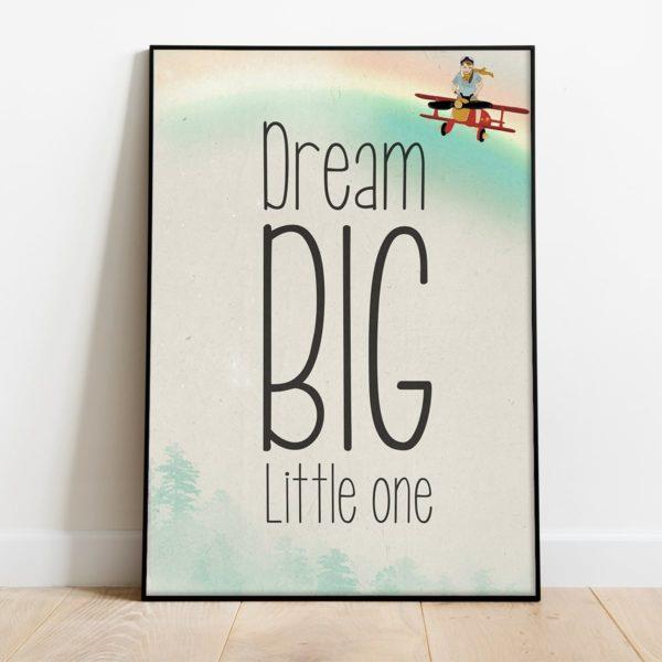 פוסטר משפט השראה לילדים- Dream big little one boys