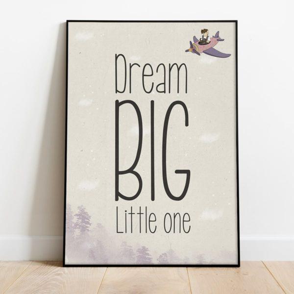 פוסטר משפט השראה לילדים- Dream big little one