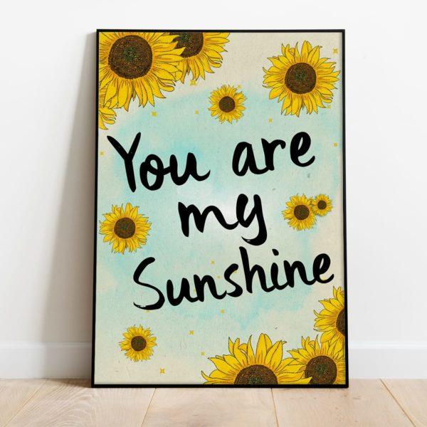 פוסטר משפט השראה לילדים- You are my sunshine