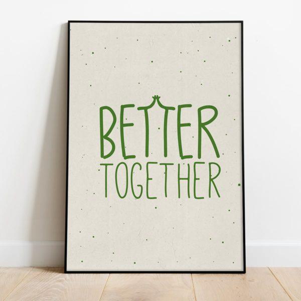 פוסטר משפט השראה לילדים- Better together