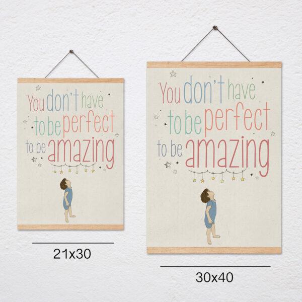 פוסטר משפט השראה לילדים+מתלה – You dont have to be perfect to be amazing