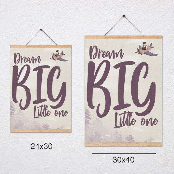 פוסטר משפט השראה לילדים+מתלה – Dream big little one