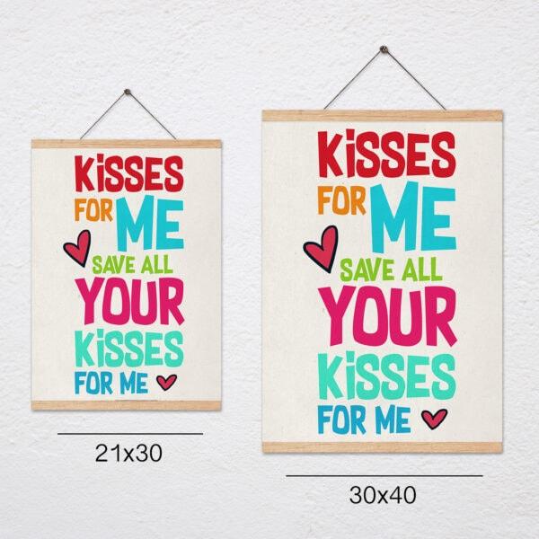 פוסטר משפט השראה לילדים+מתלה – נשיקות